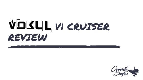 Vokul V1 Cruiser – The Board for Beginners