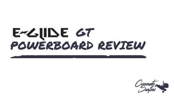 E-Glide GT Powerboard review: all terrain power… for a price